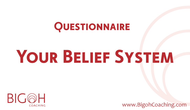 Your belief system -questionnaire
